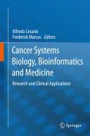 Cancer Systems Biology, Bioinformatics and Medicine (2011)