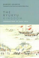 Ryukyu Kingdom - Mamoru Akamine (ISBN: 9780824879327)