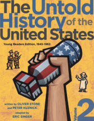 The Untold History of the United States, Volume 2: Young Readers Edition, 1945-1962 (ISBN: 9781481421768)