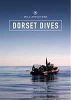 Dorset Dives - A Guide to Scuba Diving Along the Jurassic Coast (ISBN: 9780956134677)