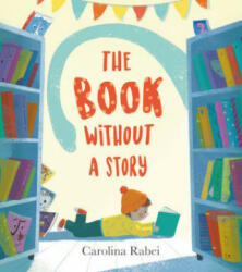 Book Without a Story (ISBN: 9781405288484)