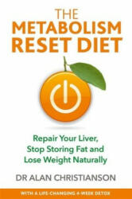 Metabolism Reset Diet, Paperback (ISBN: 9781788173155)