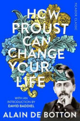 How Proust Can Change Your Life (ISBN: 9781509870691)