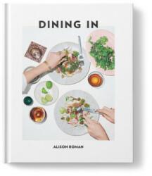 Dining In - Alison Roman (ISBN: 9781743795309)