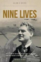 Nine Lives - ALAN C DEERE (ISBN: 9780907579342)