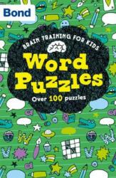 Bond Brain Training: Word Puzzles (ISBN: 9780192769558)