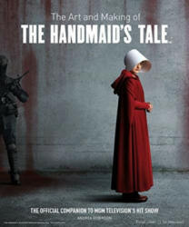 Art and Making of The Handmaid's Tale (ISBN: 9781789090543)