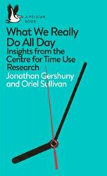 What We Really Do All Day (ISBN: 9780241285565)