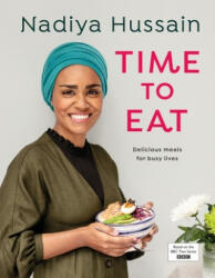 Time to Eat - NADIYA HUSSAIN (ISBN: 9780241396599)