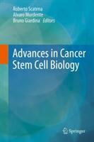 Advances in Cancer Stem Cell Biology (2011)
