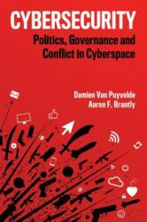 Cybersecurity - Damien van Puyvelde, Aaron Brantly (ISBN: 9781509528103)