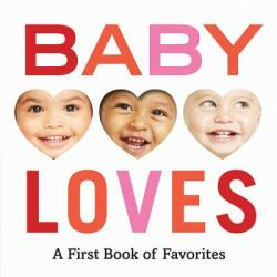 Baby Loves: A First Book of Favorites - Abrams Appleseed (ISBN: 9781419737367)