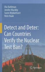 Detect and Deter: Can Countries Verify the Nuclear Test Ban? (2011)
