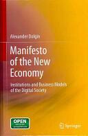 Manifesto of the New Economy (2011)