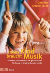 Jedes Kind braucht Musik (2006)
