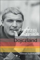 Dojczland - Andrzej Stasiuk, Olaf Kühl (2008)