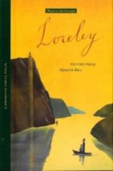 Loreley - Heinrich Heine, Aljoscha Blau (2006)