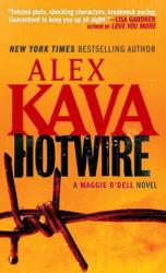 Hotwire - Alex Kava (2012)