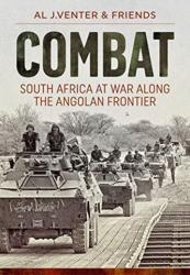 Combat - South Africa at War Along the Angolan Frontier (ISBN: 9781911628736)