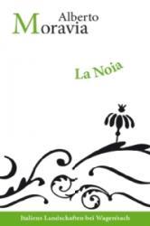 La Noia - Alberto Moravia, Percy Eckstein, Wnedla Lipsius (2009)