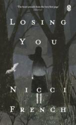 Losing You - Nicci French (ISBN: 9781405941105)