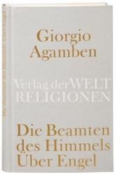 Die Beamten des Himmels - Giorgio Agamben, Andreas Hiepko (2007)