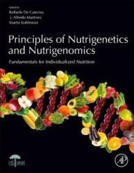 Principles of Nutrigenetics and Nutrigenomics - Fundamentals of Individualized Nutrition (ISBN: 9780128045725)