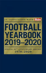 Football Yearbook 2019-2020 in association with The Sun - Special 50th Anniversary Edition - Headline (ISBN: 9781472261113)