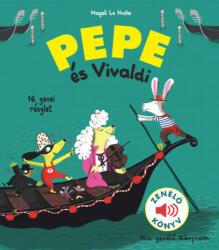 Pepe és Vivaldi Zenélő könyv (2019)