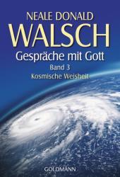 Gesprche mit Gott. Band 3 (2008)