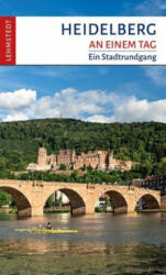 Heidelberg an einem Tag - Andrea Reidt (ISBN: 9783957970862)