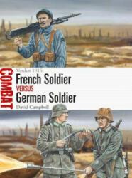 French Soldier vs German Soldier - David Campbell, Adam Hook (ISBN: 9781472838179)
