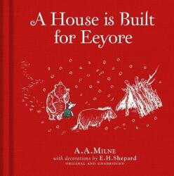 Winnie-the-Pooh: A House is Built for Eeyore (ISBN: 9781405286626)