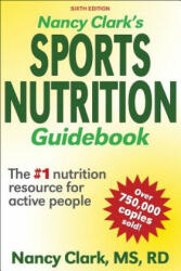 Nancy Clark's Sports Nutrition Guidebook (ISBN: 9781492591573)