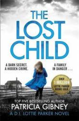 Lost Child - Patricia Gibney (ISBN: 9780751572483)