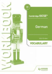 Cambridge IGCSE (TM) German Vocabulary Workbook - Alice Gruber (ISBN: 9781510448063)