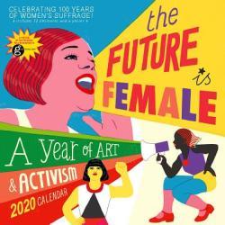 Future Is Female Wall Calendar 2020 (ISBN: 9781523506682)
