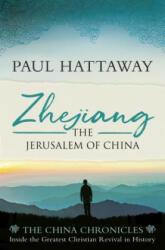 Zhejiang: The Jerusalem of China (ISBN: 9780281080342)