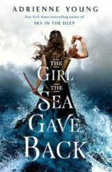 Girl the Sea Gave Back (ISBN: 9781789091298)