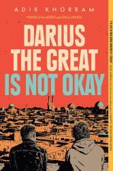 Darius The Great Is Not Okay (ISBN: 9780525552970)