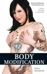 Bodymodification - Alana Abendroth (2009)