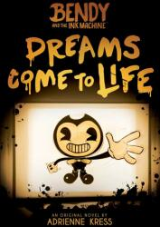 Dreams Come to Life - Adrienne Kress (ISBN: 9781338343946)