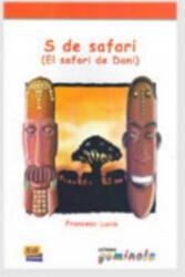 Lecturas Gominola S de safari - Libro - Pedro Tena Tena, Francesc Lucio González (ISBN: 9788495986979)