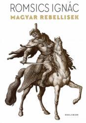 Magyar rebellisek (2019)