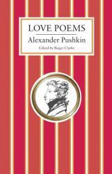 Love Poems - Alexander Pushkin (ISBN: 9781847496898)