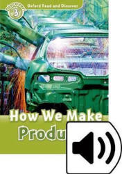 Oxford Read and Discover: Level 3: How We Make Products Audio Pack (2016)