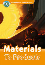 Oxford Read and Discover: Level 5: Materials to Products Audio Pack (2016)