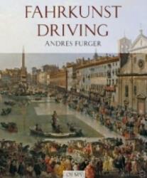 Fahrkunst, Driving - Andres Furger (2009)