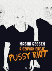 A szavak ereje - Pussy Riot (2019)