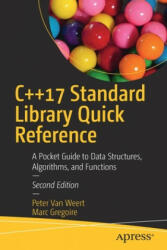 C++17 Standard Library Quick Reference: A Pocket Guide to Data Structures, Algorithms, and Functions (ISBN: 9781484249222)